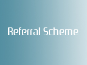 Referral Scheme